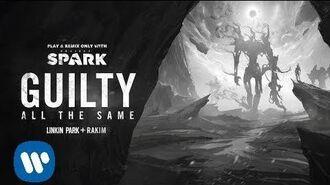 Linkin Park (feat. Rakim) - Guilty All The Same (Project Spark Linkin Park Version)