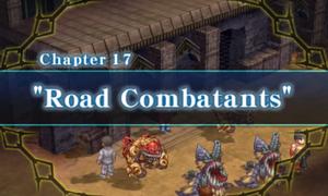 Chapter 17 - Road Combatants