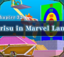 Chapter 32: Arisu in Marvel Land