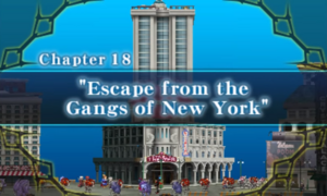 Chapter 18 - Escape from the Gangs of New York
