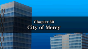 Chapter 30 - City of Mercy