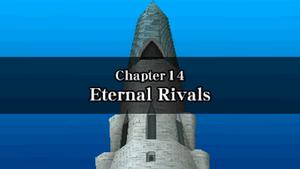 Chapter 14 - Eternal Rivals
