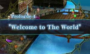 Prologue 4 - Welcome to The World