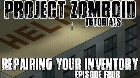PROJECT ZOMBOID TUTORIALS - 4 - REPAIRING WEAPONS