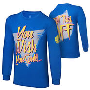 Dolph Ziggler You Wish You Could Long Sleeve T-Shirt