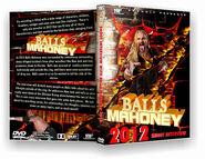 Balls Mahoney 2012 Shoot Interview
