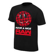 Mick Foley Have A Nice Raw GM T-Shirt