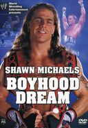Shawn Michaels Boyhood Dream DVD cover