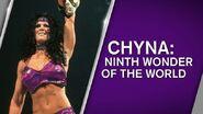 Chyna Ninth Wonder Of The World