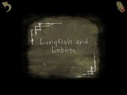 Lungfish and Loboto