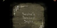 Sasha's Second Sight