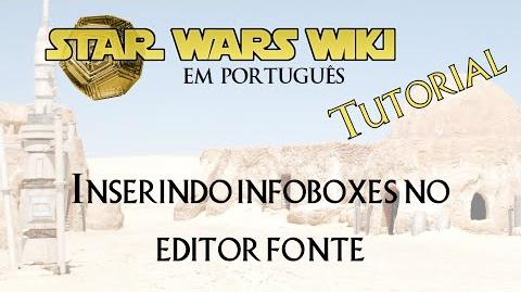 TUTORIAL Inserindo infobox no editor fonte