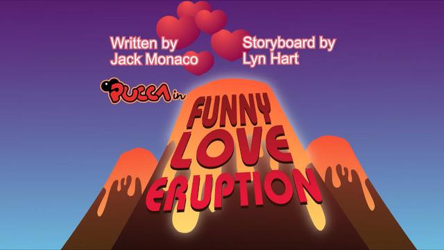 File:Funnyloveeruption.PNG