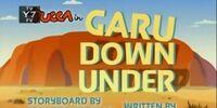 Garu Down Under