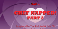 Chefnapped 2