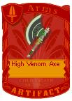 High Venom Axe