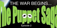 Puppet Saga: Episode II The War Begins