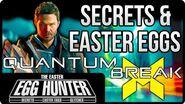 Best Quantum Break Easter Eggs & Secrets - The Easter Egg Hunter