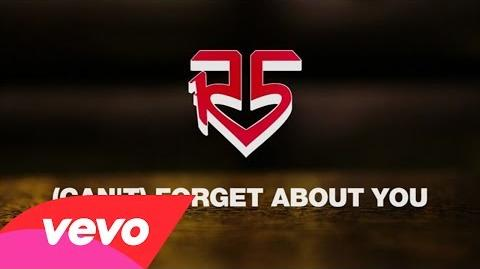 R5 - (I Can't) Forget About You (Official Lyric Video)-0