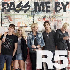 Pass-me-by-r5-pic-august-5-2013