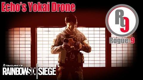 Echo's Yokai Drone Guide - Rainbow Six - Siege