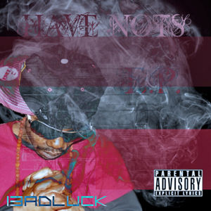 File:13ADLUCK The Have Nots Ep-front.jpg