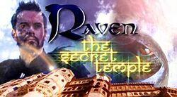 Raven- The Secret Temple