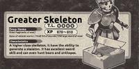Greater Skeleton