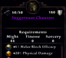 Juggernaut Chausses