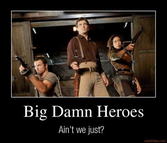 File:Big-damn-heroes-demotivational-poster-1215101136.jpg