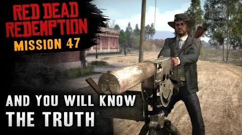 Red Dead Redemption - Mission 47 - And You Will Know the Truth (Xbox One)