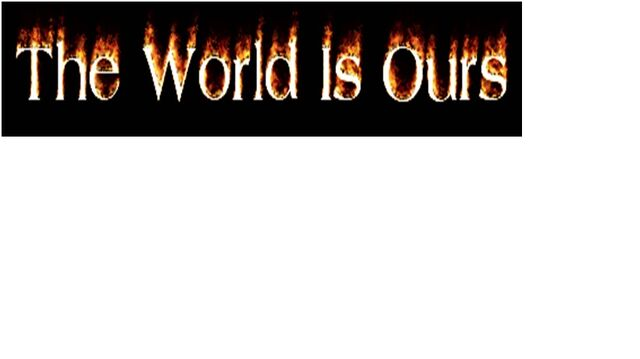 File:The World is Ours.jpg