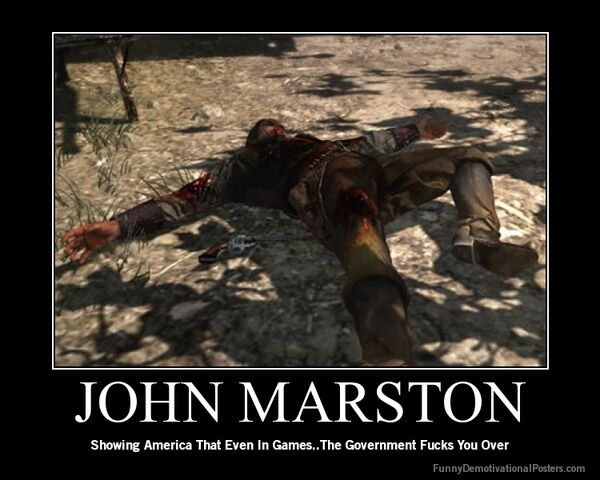File:Demotivational-poster-ozwr77z5c7-JOHN-MARSTON.jpg