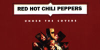 Under the Covers: Essential Red Hot Chili Peppers