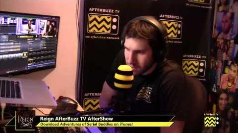 "Reign After Show Season 1 Episode 2 ""Snakes in the Garden"" AfterBuzzTV"