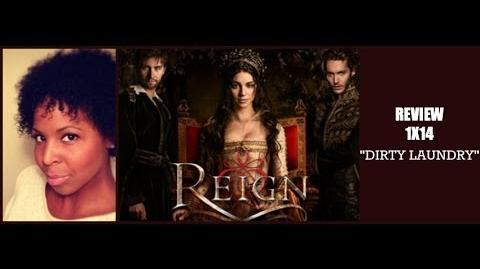 "Reign 1x14 Review ""Dirty Laundry"""