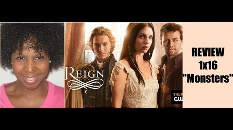 "Reign 1x16 Review ""Monsters"""