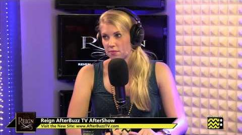 "Reign After Show Season 1 Episode 1 ""Pilot"" AfterBuzzTV"