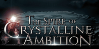 The Spire of Crystalline Ambition