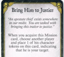 Bring Him to Justice