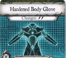 Hardened Body Glove