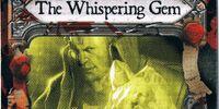 The Whispering Gem