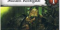 Mutant Renegade