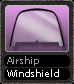 Airship Windshield