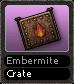 Embermite Crate