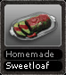 Homemade Sweetloaf