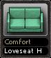 Comfort Loveseat H