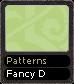 Patterns Fancy D