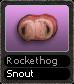 Rockethog Snout