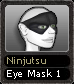 Ninjutsu Eye Mask 1